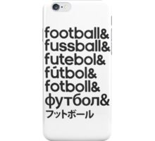 Football languages iPhone Case/Skin