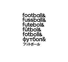Football languages Photographic Print