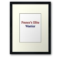 France's Elite Warrior  Framed Print