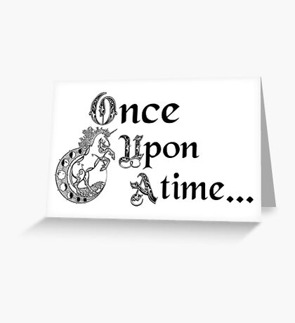 Once upon a time- logo Greeting Card