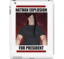 Nathan Explosion For President iPad Case/Skin