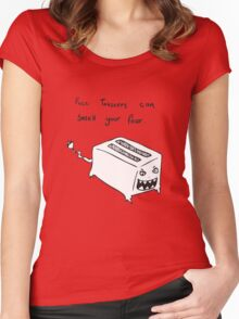 Toasters Can Smell Your Fear Women's Fitted Scoop T-Shirt
