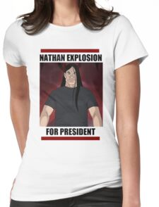 Nathan Explosion For President Womens Fitted T-Shirt