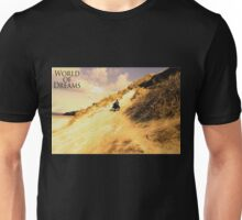 WORLD OF DREAMS - Landscape  Unisex T-Shirt
