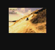WORLD OF DREAMS - Landscape  Unisex T-Shirt