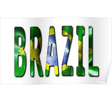 Brazil Word With Flag Texture Poster
