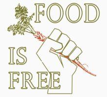 Food is Free Fist of Solidarity  Baby Tee