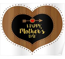 Happy Mothers Day Wood Texture Heart & Gold Glitter Poster