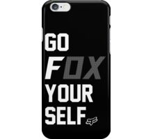 Go Fox your self iPhone Case/Skin