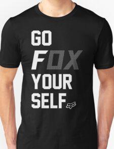 Go Fox your self Unisex T-Shirt