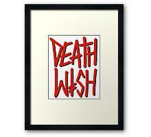 DEATH WISH Framed Print