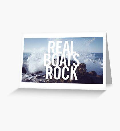 Real Boats Rock Greeting Card
