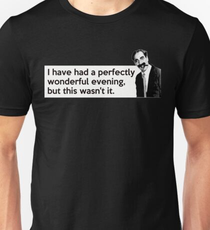 Groucho quote Unisex T-Shirt