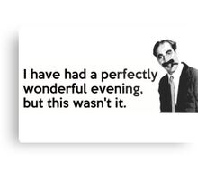 Groucho quote Metal Print