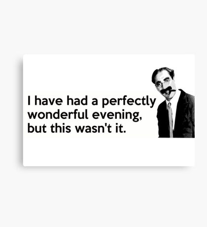 Groucho quote Canvas Print