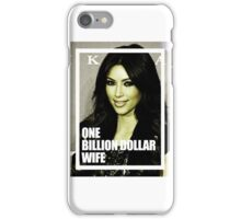 one billion dollar wife iPhone Case/Skin