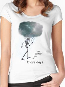 Just one of those days . . . Women's Fitted Scoop T-Shirt