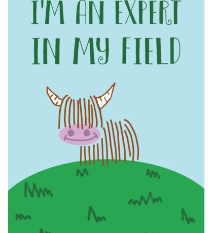 Highland Cow Expert In My Field Sticker
