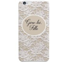 Gère-toi fille iPhone Case/Skin