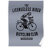 the Licensless Rider Bicycycling club Poster
