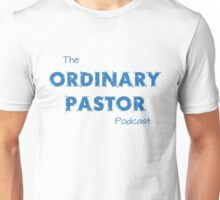 Ordinary Pastor Podcast - Blue Text Unisex T-Shirt