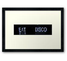 EAT DISCO Framed Print