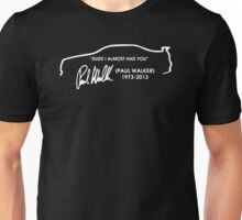 PAUL WALKER QUOTE Unisex T-Shirt