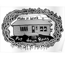 Put Down Roots Poster