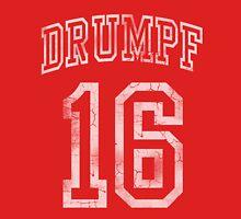 Make Donald Drumpf Again 2016 Election Unisex T-Shirt