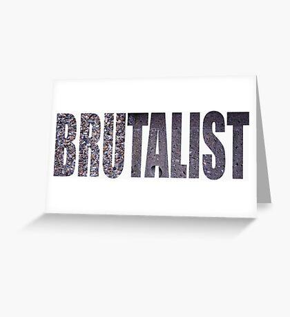 brutalist Greeting Card