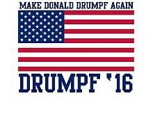 Popular Make Donald Drumpf Again 2016 Election Photographic Print
