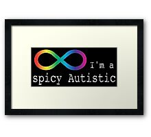 Spicy Autism Framed Print