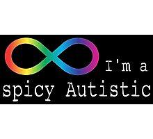 Spicy Autism Photographic Print