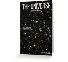 THE UNIVERSE⎜SPACE⎜TIME⎜SCIENCE Greeting Card