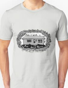 Put Down Roots Unisex T-Shirt
