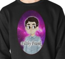 Filthy Frank with Galaxy Background Pullover