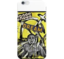 Cross Dream iPhone Case/Skin