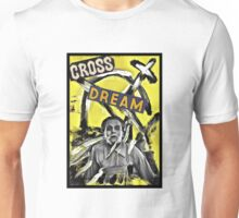 Cross Dream Unisex T-Shirt