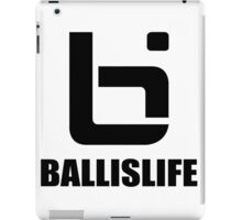 Ball Is Life - Original T iPad Case/Skin