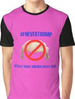 """#NEVERTRUMP"" Graphic T-Shirt"