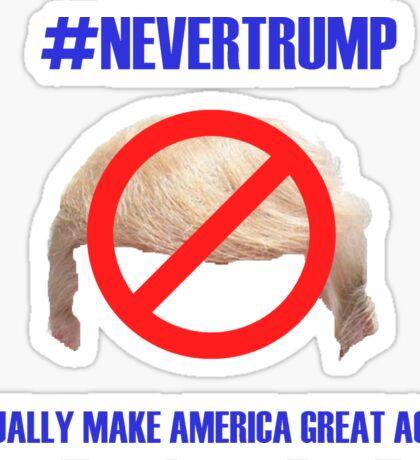 """#NEVERTRUMP"" Sticker"