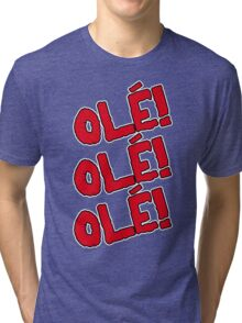 OLÉ Tri-blend T-Shirt