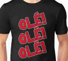 OLÉ Unisex T-Shirt