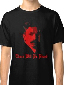 There Will Be Blood- Daniel Plainview Classic T-Shirt