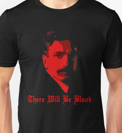 There Will Be Blood- Daniel Plainview Unisex T-Shirt