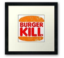 Burger Kill Framed Print