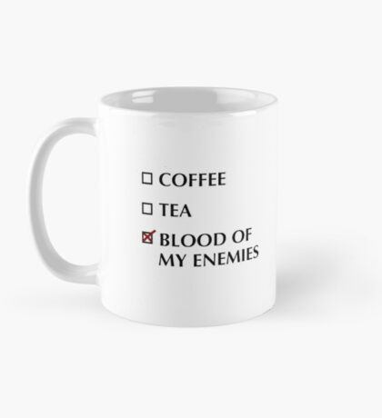 Blood of My Enemies Mug Mug