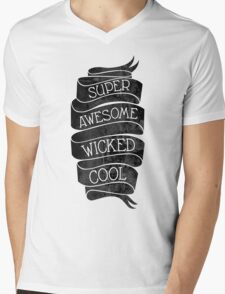 Super Awesome Wicked Cool Mens V-Neck T-Shirt