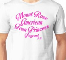 Mount Rose American Teen Princess Pageant 99' Unisex T-Shirt