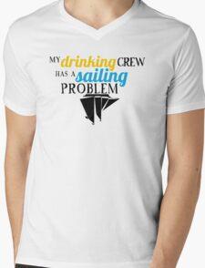 My Drinking Crew Has a Sailing Problem Mens V-Neck T-Shirt